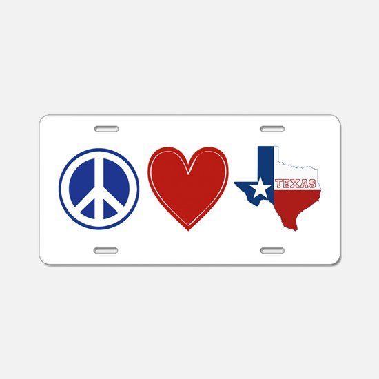 Peace Love Texas Aluminum License Plate