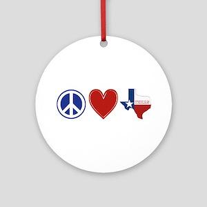 Peace Love Texas Ornament (Round)