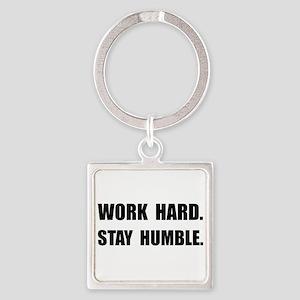 Work Hard Stay Humble Keychains