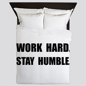 Work Hard Stay Humble Queen Duvet