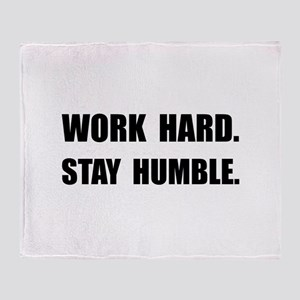 Work Hard Stay Humble Throw Blanket