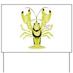 Crayfish Freshwater Ringed PBFW Yard Sign