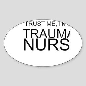 Trust Me, Im A Trauma Nurse Sticker