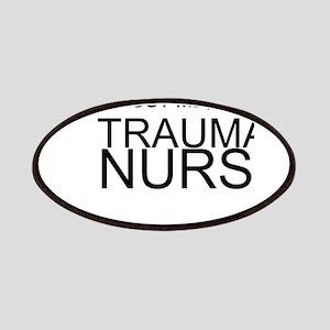 Trust Me, Im A Trauma Nurse Patches