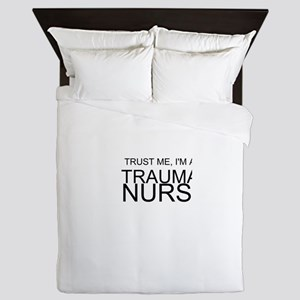 Trust Me, Im A Trauma Nurse Queen Duvet