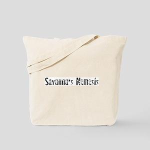 Savanna's Nemesis Tote Bag