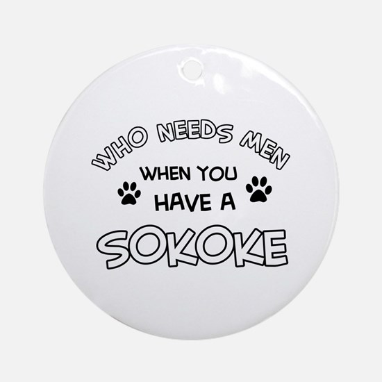 Sokoke designs for the cat lover Ornament (Round)
