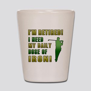 Funny Golfing Retirement Shot Glass