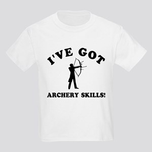 I've got Archery skills Kids Light T-Shirt