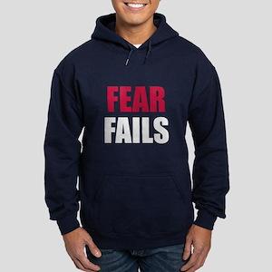 FEAR FAILS Hoodie