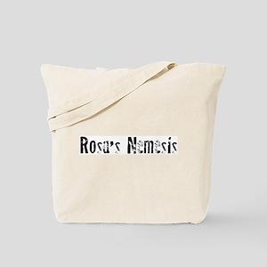 Rosa's Nemesis Tote Bag