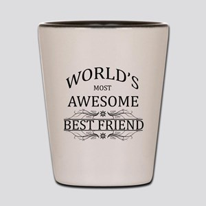 World's Most Awesome Best Friend Shot Glass