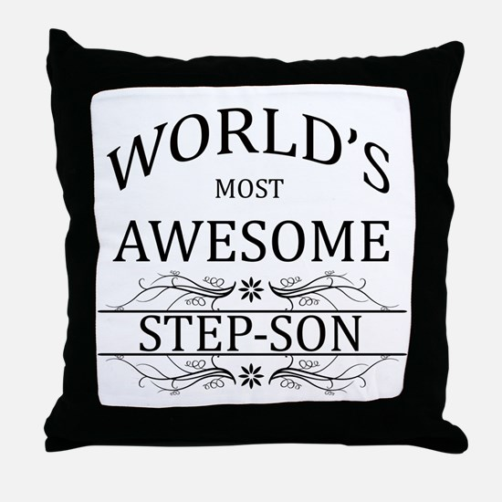 World's Most Awesome Step-Son Throw Pillow