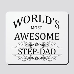 World's Most Awesome Step-Dad Mousepad