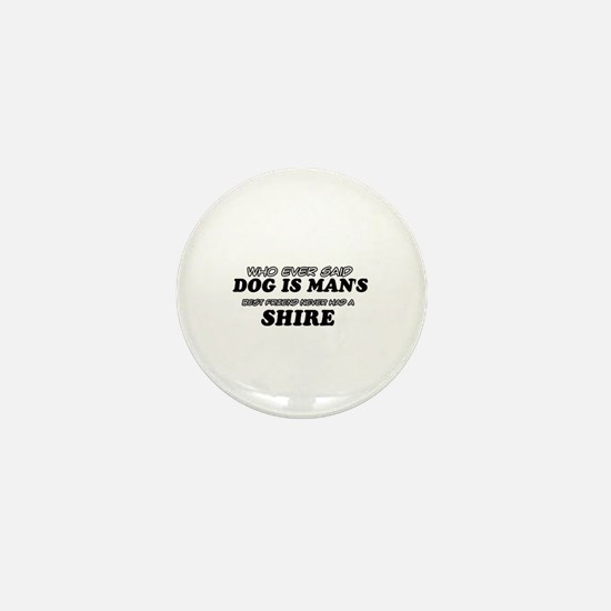 Funny Shire designs Mini Button