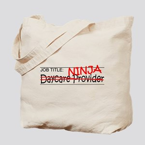 Job Ninja Daycare Tote Bag