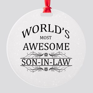 World's Most Awesome Son-in-Law Round Ornament