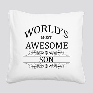 World's Most Awesome Son Square Canvas Pillow