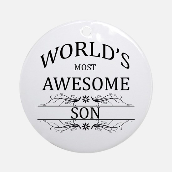 World's Most Awesome Son Ornament (Round)