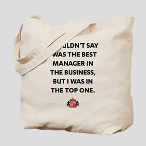 I Wouldn't Say I Was The Best Manager SAF Tote Bag