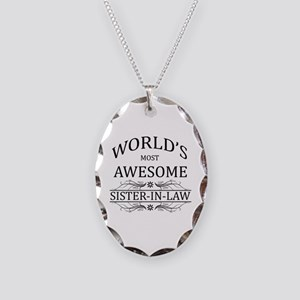 World's Most Awesome Sister-in-Law Necklace Oval C