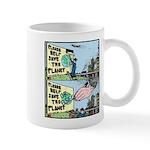 Save the Planet or ELSE! Mug