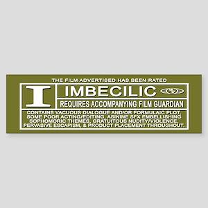 Rated Imbecilic Sticker (Bumper)