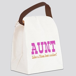 Aunt Like a Mom but Cooler Canvas Lunch Bag