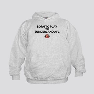 Born To Play For Sunderland AFC Kids Hoodie