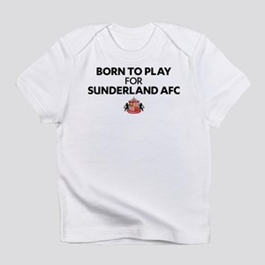 Born To Play For Sunderland AFC Infant T-Shirt