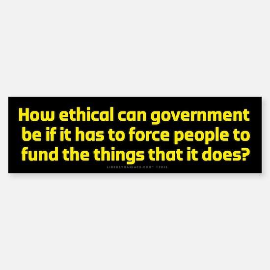 Government Ethics Bumper Bumper Bumper Sticker
