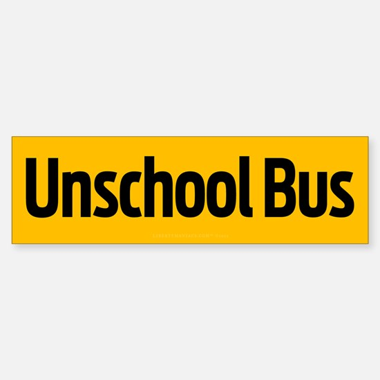 Unschool Bus Bumper Bumper Bumper Sticker