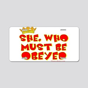 She who must be obeyed red Aluminum License Plate