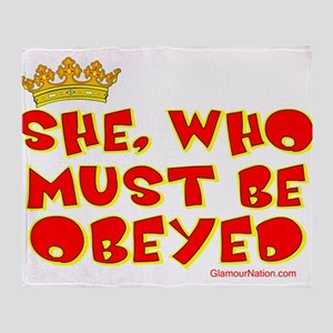 She who must be obeyed red Throw Blanket