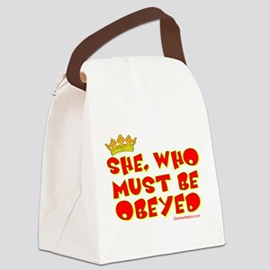 She who must be obeyed red Canvas Lunch Bag