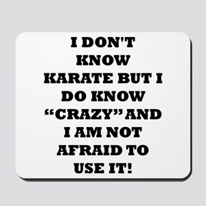 I DONT KNOW KARATE... Mousepad