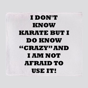 I DONT KNOW KARATE... Throw Blanket