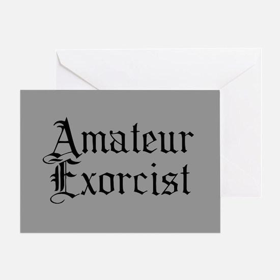 Amateur Exorcist Greeting Card