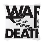 War is Death Woven Throw Pillow