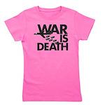 War is Death Girl's Tee