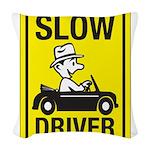 Slow Driver 8 Woven Throw Pillow