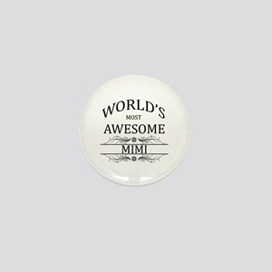 World's Most Awesome Mimi Mini Button