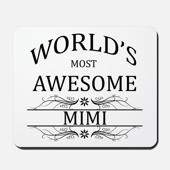 World's Most Awesome Mimi Mousepad