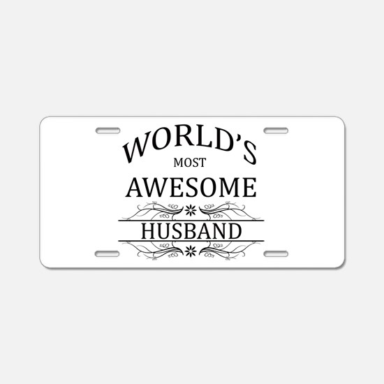 World's Most Awesome Husband Aluminum License Plat