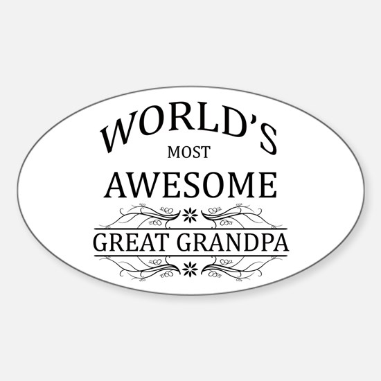 World's Most Awesome Great Grandpa Sticker (Oval)
