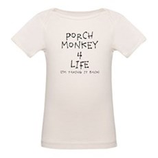 Porch Monkey 4 Life T-Shirt