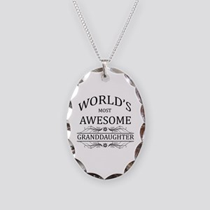 World's Most Awesome Granddaughter Necklace Oval C