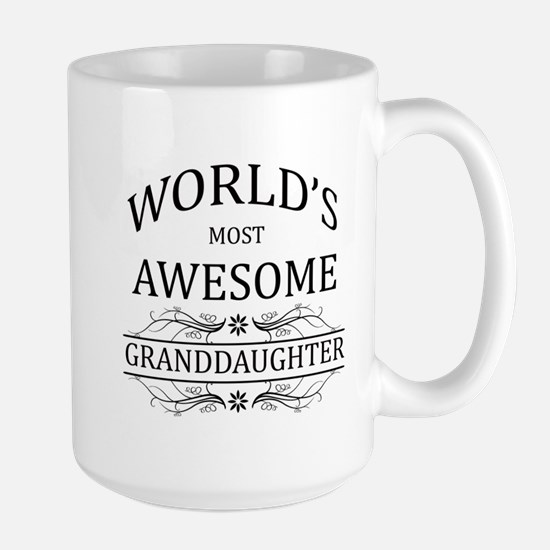 World's Most Awesome Granddaughter Large Mug