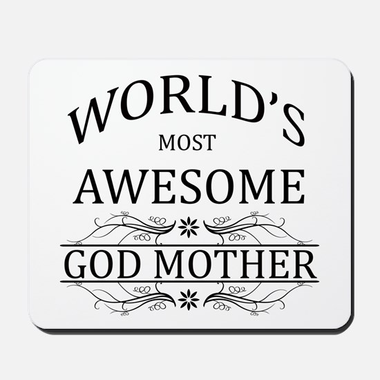 World's Most Awesome Godmother Mousepad