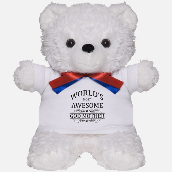 World's Most Awesome Godmother Teddy Bear